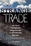 Image of Strange Trade: The Story of Two Women Who Risked Everything in the International Drug Trade