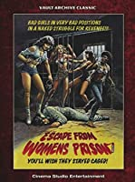Escape From the Women's Prison