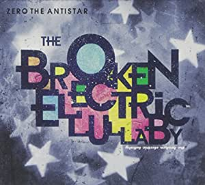 The Broken Electric Lullaby