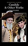 Voltaire Candide and Other Works (Wordsworth Classics)