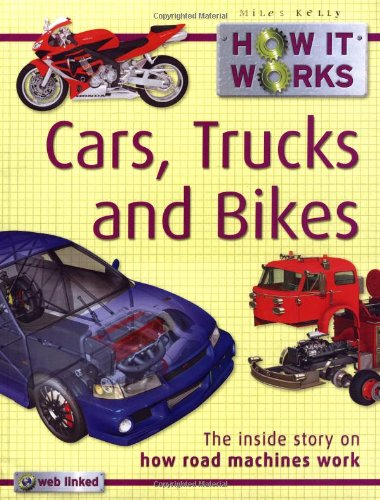 How it Works Cars, Trucks and Bikes
