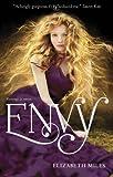 Elizabeth Miles Envy (Fury Trilogy)