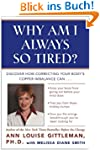 Why Am I Always So Tired?: Discover H...