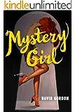 Mystery Girl: A Novel