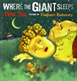 Where the Giant Sleeps (0152057854) by Fox, Mem