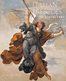 img - for Italian Frescoes: The Baroque Era, 1600-1800 book / textbook / text book