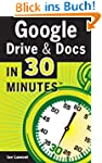 Google Drive And Docs In 30 Minutes:...