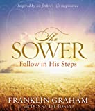 img - for The Sower: Finding Yourself in the Parables of Jesus book / textbook / text book
