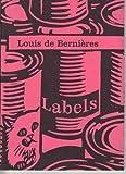 Labels (095292501X) by Bernieres, Louis de