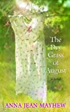 The Dry Grass of August (Platinum Readers Circle (Center Point))