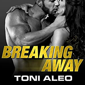 Breaking Away (Assassins, #5)  - Toni Aleo