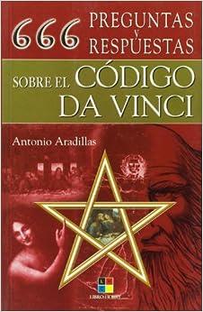 666 preguntas y respuestas sobre el codigo Da Vinci/ 666 questions