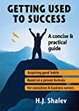 img - for Personal Transformation: Personal Development: Getting Used to Success. A Self Help Practical Guide for Personal Change Management & Business Success: ... Business & Personal Transformation Book 1) book / textbook / text book