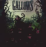 Orchestra of Wolves Gallows