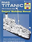 RMS Titanic Manual: 1909-1912 Olympic Class (Haynes Owners Workshop Manuals (Hardcover))