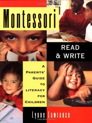 Montessori Read And Write: A Parent'S Guide To Literacy For Children front-671897