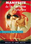 MANIFESTE DE LA FEMME FUTURISTE