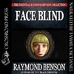 Face Blind | Raymond Benson