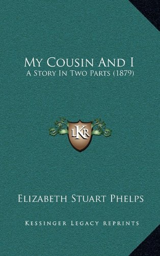 My Cousin and I: A Story in Two Parts (1879)