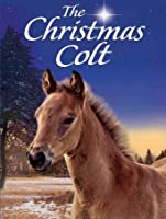 The Christmas Colt [HD]