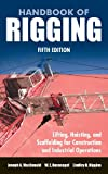 Handbook of Rigging: For Construction and Industrial Operations - 0071493018