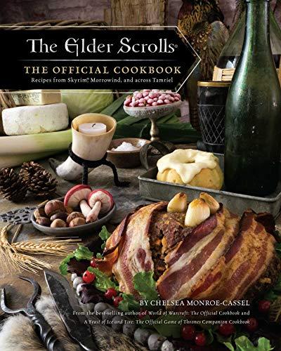 The Elder Scrolls The Official Cookbook [Monroe-Cassel, Chelsea] (Tapa Dura)
