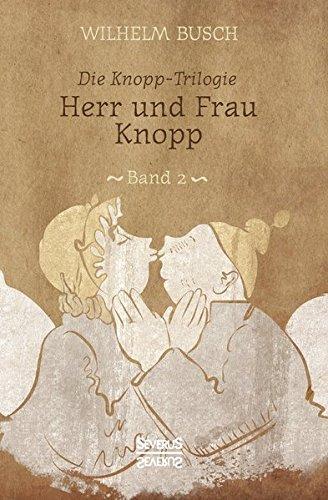 Herr Und Frau Knopp  [Busch Dr, Wilhelm] (Tapa Blanda)