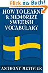 How to Learn and Memorize Swedish Voc...