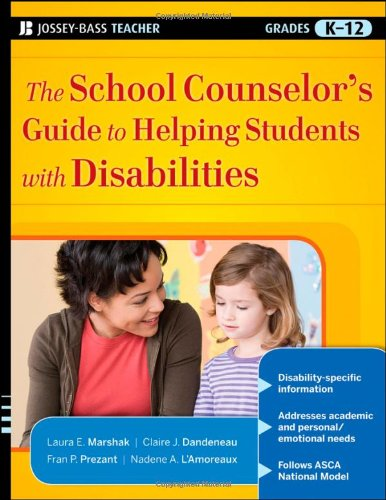 The School Counselor's Guide to Helping Students with...