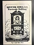 Silver Dollar Fortune Telling 1980 by Sue…