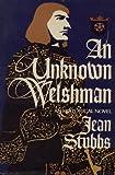 An Unknown Welshman: A Historical Novel