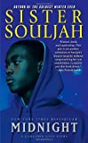 img - for Midnight: A Gangster Love Story (The Midnight Series) by Souljah, Sister (2010) Mass Market Paperback book / textbook / text book