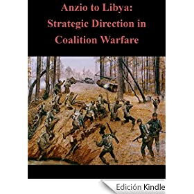 Anzio to Libya: Strategic Direction in Coalition Warfare (English Edition)