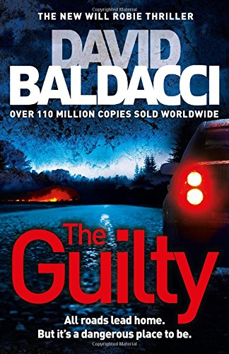 The Guilty: A Will Robie Thriller (Will Robie Series)