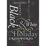 The New York Times Little Black & White Book of Holiday Crosswords: Easy to Hard Puzzlesby The New York Times