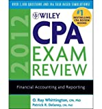 img - for [(Wiley CPA Exam Review 2012 2012: Financial Accounting and Reporting )] [Author: Patrick R. Delaney] [Jan-2012] book / textbook / text book