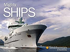 Mighty Ships Season 3
