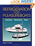 Refrigeration for Pleasureboats: Inst...