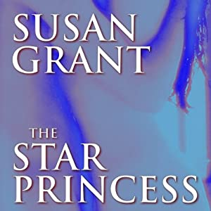 The Star Princess | [Susan Grant]