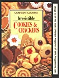 Irresistible Cookies & Crackers (382900365X) by Wilson, Anne