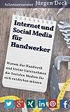 Internet und Social Media für Handwerker: Warum das Handwerk und
