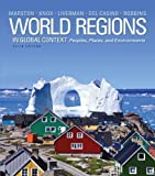 img - for World Regions in Global Context: Peoples, Places, and Environments (5th Edition) 5th edition by Marston, Sallie A., Knox, Paul L., Liverman, Diana M., Del C (2013) Paperback book / textbook / text book