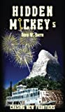 Hidden Mickey 5: Chasing New Frontiers (Hidden Mickey Series)