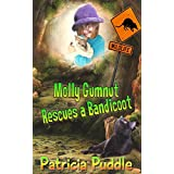Molly Gumnut Rescues a Bandicoot: Adventures Of Molly Mavis Gumnut ~ Patricia Puddle
