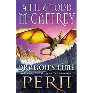Dragon's Time - Anne & Todd McCaffrey