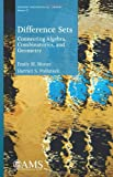 img - for Difference Sets: Connecting Algebra, Combinatorics, and Geometry (Student Mathematical Library) book / textbook / text book