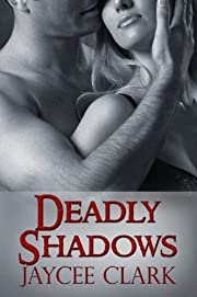Deadly Shadows (Kinncaid Brothers)
