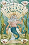 img - for Llewellyn's 2011 Magical Almanac: Practical Magic for Everyday Living (Annuals - Magical Almanac) book / textbook / text book