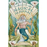 Llewellyn's 2011 Magical Almanac: Practical Magic for Everyday Living (Annuals - Magical Almanac) ~ Elizabeth Hazel