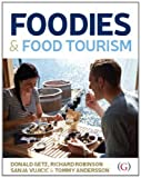 img - for Foodies and Food Tourism book / textbook / text book